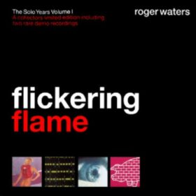 Roger Waters – Flickering Flame (2002)