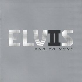 Elvis Presley – 2nd To None (2003)