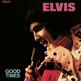 Elvis Presley – Good Times (1974)