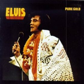 Elvis Presley – Pure Gold (1975)