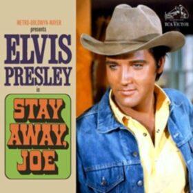 Elvis Presley – Stay Away, Joe (1968)