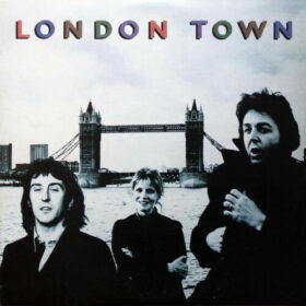 Paul McCartney and Wings – London Town (1978)