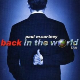 Paul McCartney – Back In The World Live (2003)