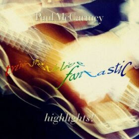 Paul McCartney – Tripping The Live Fantastic – Highlites! (1990)