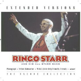 Ringo Starr And His All-Starr Band – Extended Versions (2003)