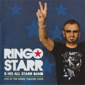 Ringo Starr And His All-Starr Band – Live At The Greek Theatre 2008 (2010)