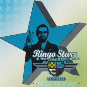 Ringo Starr And His All-Starr Band – Tour 2003 (2004)