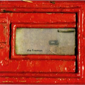 The Fireman – Rushes (1998)