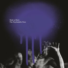 The Psychedelic Furs – Made of Rain (2020)