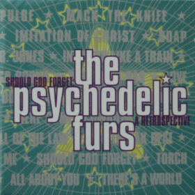The Psychedelic Furs – Should God Forget – A Retrospective (1997)