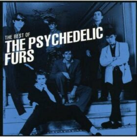 The Psychedelic Furs – The Best of The Psychedelic Furs (2009)