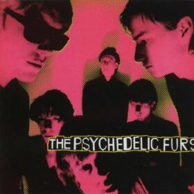 The Psychedelic Furs – The Psychedelic Furs (1980)
