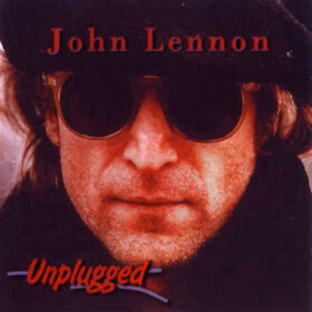 John Lennon ‎- Unplugged (2007)