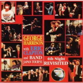 George Harrison & Eric Clapton – 4th Night Revisited Nagoya, Japan (1991)