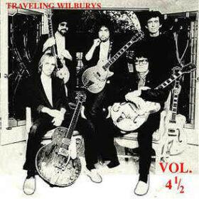 Traveling Wilburys – Vol. 4 1/2 (1999)