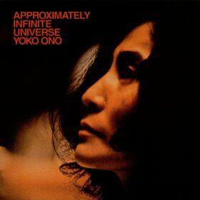 Yoko Ono – Approximately Infinite Universe (1973)