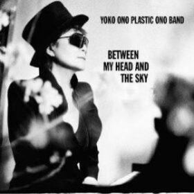 Yoko Ono – Between My Head and the Sky (2009)