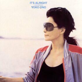 Yoko Ono – It's Alright (I See Rainbows) (1982)