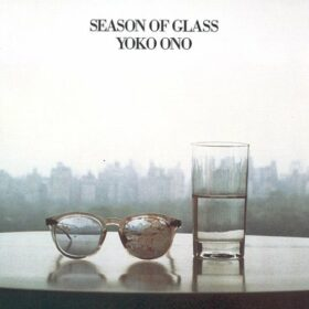 Yoko Ono – Season of Glass (1982)
