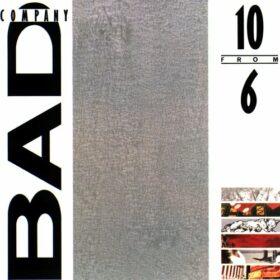 Bad Company – 10 From 6 (1985)