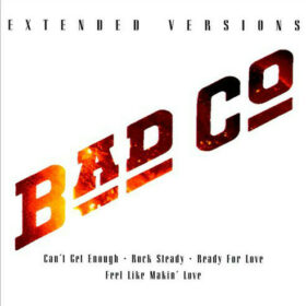 Bad Company – Extended Versions (2011)