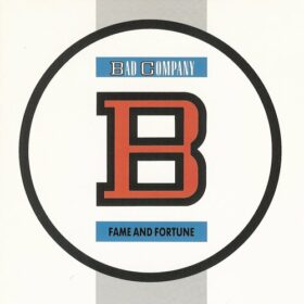 Bad Company – Fame and Fortune (1986)