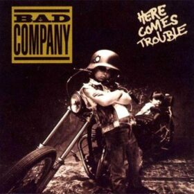 Bad Company – Here Comes Trouble (1992)