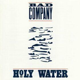 Bad Company – Holy Water (1990)