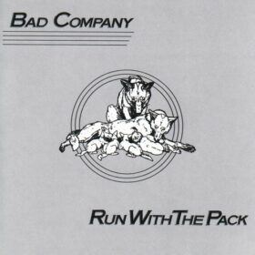 Bad Company – Run with the Pack (1976)