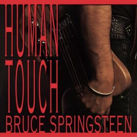 Bruce Springsteen – Human Touch (1992)
