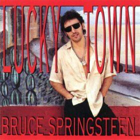Bruce Springsteen – Lucky Town (1992)
