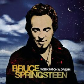 Bruce Springsteen – Working On A Dream (2009)