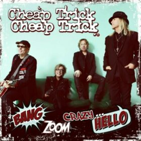 Cheap Trick – Bang, Zoom, Crazy… Hello (2016)