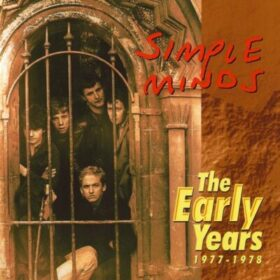 Simple Minds – The Early Years 1977-1978 (1998)
