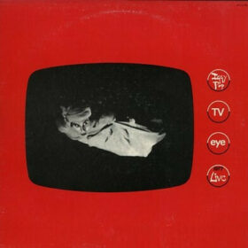 Iggy Pop – TV Eye, Live 1977 (1978)