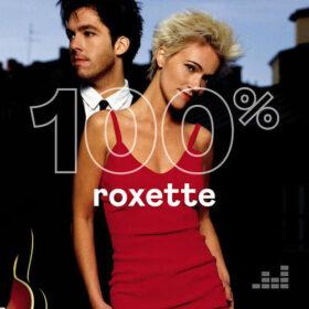 Roxette – 100% Roxette (2020)