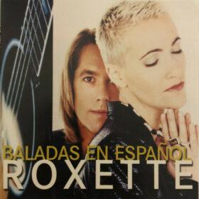 Roxette – Baladas en Espanol (1996)