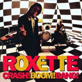 Roxette – Crash! Boom! Bang! (1994)