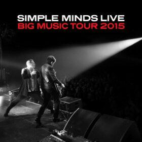 Simple Minds – Big Music Tour (2015)