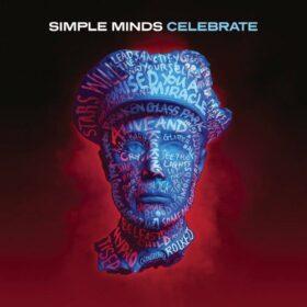 Simple Minds – Celebrate (2013)