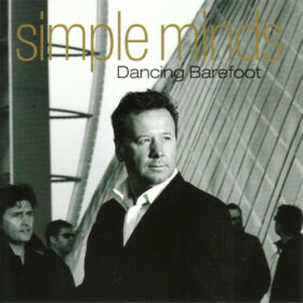 Simple Minds – Dancing Barefoot (2001)