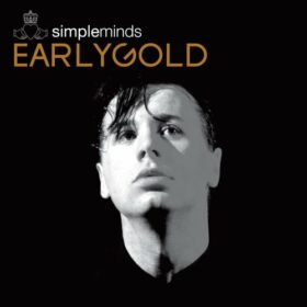 Simple Minds – Early Gold (2003)