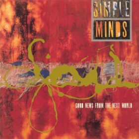 Simple Minds – Good News from the Next World (1995)