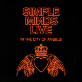 Simple Minds – Live in the City of Angels (2019)