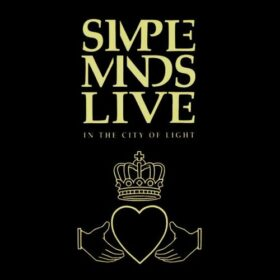 Simple Minds – Live in the City of Light (1987)