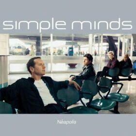 Simple Minds – Néapolis (1998)