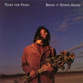 Tears For Fears – Break It Down Again (1993)