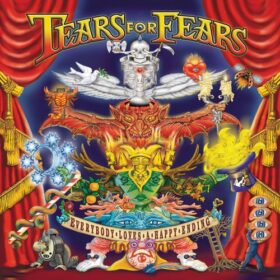 Tears for Fears – Everybody Loves A Happy Ending (2004)