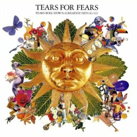 Tears for Fears – Tears Roll Down: Greatest Hits 82-92 (1992)