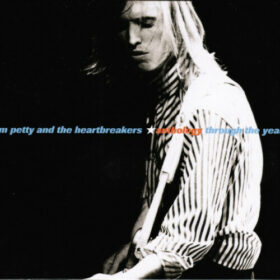 Tom Petty And The Heartbreakers – Anthology – Through The Years 1976-2000 (2000)
